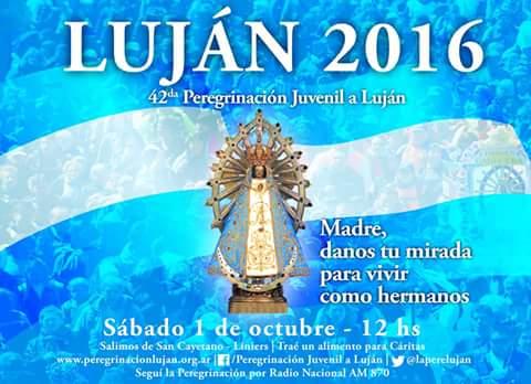 PEREGRINACION A LUJAN 2016